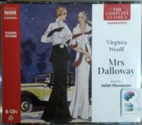 Mrs Dalloway written by Virginia Woolf performed by Juliet Stevenson on CD (Unabridged)