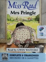 Mrs Pringle written by Miss Read performed by Gwen Watford on Cassette (Unabridged)