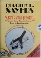 Murder Must Advertise written by Dorothy L. Sayers performed by Ian Carmichael on Cassette (Unabridged)