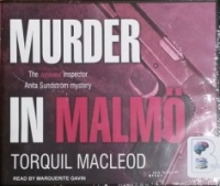 Murder in Malmo written by Torquil MacLeod performed by Marguerite Gavin on CD (Unabridged)