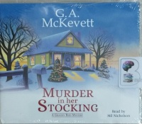 Murder in her Stocking written by G.A. McKevett performed by Mil Nicholson on MP3 CD (Unabridged)