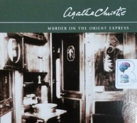 Murder on the Orient Express written by Agatha Christie performed by Andrew Sachs on CD (Abridged)