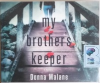 My Brother's Keeper written by Donna Malane performed by Saskia Maarleveld on CD (Unabridged)