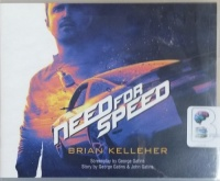 Need for Speed written by Brian Kelleher performed by Alexander Cendese on CD (Unabridged)