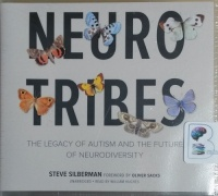 Neurotribes - The Legacy of Autism and the Future of Neurodiversity written by Steve Silberman performed by William Hughes on CD (Unabridged)