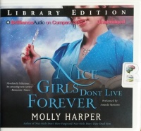 Nice Girls Don't Live Forever written by Molly Harper performed by Amanda Ronconi on CD (Unabridged)