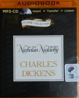 Nicholas Nickleby written by Charles Dickens performed by Alex Jennings on MP3 CD (Unabridged)
