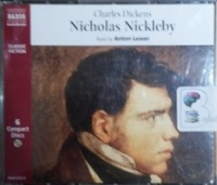 Nicholas Nickleby written by Charles Dickens performed by Anton Lesser on CD (Abridged)