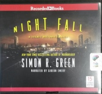 Night Fall written by Simon R. Green performed by Gideon Emery on CD (Unabridged)