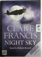 Night Sky written by Clare Francis performed by Robert Powell on Cassette (Unabridged)