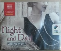 Night and Day written by Virginia Woolf performed by Juliet Stevenson on CD (Unabridged)