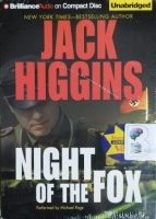 Night of the Fox written by Jack Higgins performed by Michael Page on CD (Unabridged)