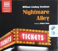 Nightmare Alley written by William Lindsay Gresham performed by Adam Sims on CD (Unabridged)