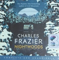 Nightwoods written by Charles Frazier performed by Will Patton on CD (Unabridged)