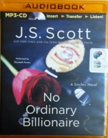 No Ordinary Billionaire written by J.S. Scott performed by Elizabeth Powers on MP3 CD (Unabridged)