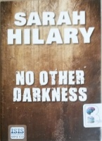 No Other Darkness written by Sarah Hilary performed by Imogen Church on MP3 CD (Unabridged)