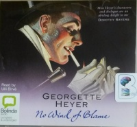 No Wind of Blame written by Georgette Heyer performed by Ulli Birve on CD (Unabridged)