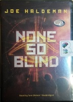 None So Blind written by Joe Haldeman performed by Tom Weiner on MP3 CD (Unabridged)