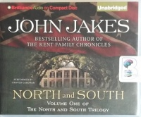 North and South - Volume One of The North and South Trilogy written by John Jakes performed by Grover Gardener on CD (Unabridged)