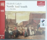 North and South written by Elizabeth Gaskell performed by Clare Wille on Audio CD (Unabridged)
