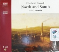 North and South written by Elizabeth Gaskell performed by Clare Wille on CD (Abridged)