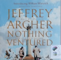 Nothing Ventured written by Jeffrey Archer performed by George Blagden on CD (Unabridged)