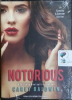 Notorious written by Carey Baldwin performed by Rebecca Gibel on MP3 CD (Unabridged)