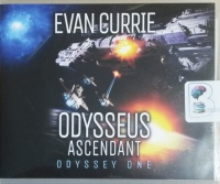 Odysseus Ascendant - Odyssey One written by Evan Currie performed by David de Vries on CD (Unabridged)