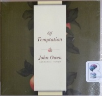Of Temptation written by John Owen performed by Jim Denison on CD (Unabridged)