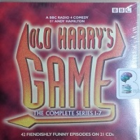 Old Harry's Game - The Complete Series 1 to 7 written by Andy Hamilton performed by Andy Hamilton, Annette Crosbie, Timothy West and James Grout on CD (Unabridged)