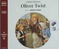 Oliver Twist written by Charles Dickens performed by Anton Lesser on CD (Abridged)