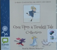 Once Upon a Timeless Tale Collection written by Various Famous Authors performed by Miriam Margolyes on CD (Unabridged)