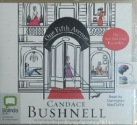 One Fifth Avenue written by Candace Bushnell performed by Carrington MacDuffie on CD (Unabridged)