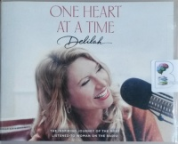One Heart at a Time written by Delilah performed by Delilah and Coleen Marlo on CD (Unabridged)