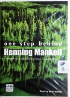 One Step Behind written by Henning Mankell performed by Sean Barrett on Cassette (Unabridged)