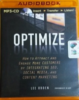 Optimize - How to Attract and Engage More Customers... written by Lee Odden performed by JD Hart on MP3 CD (Unabridged)