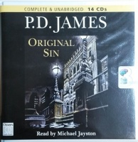 Original Sin written by P.D. James performed by Michael Jayston on CD (Unabridged)