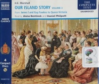 Our Island Story Volume 3 - James I and Guy Fawkes to Queen Victoria written by H.E. Marshall performed by Anna Bentinck and Daniel Philpott on CD (Unabridged)