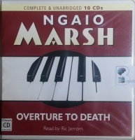 Overture to Death written by Ngaio Marsh performed by Ric Jerrom on CD (Unabridged)