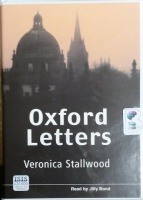 Oxford Letters written by Veronica Stallwood performed by Jilly Bond on Cassette (Unabridged)