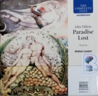 Paradise Lost written by John Milton performed by Anton Lesser on CD (Unabridged)