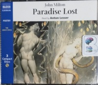 Paradise Lost written by John Milton performed by Anton Lesser on CD (Abridged)