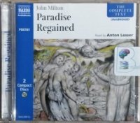 Paradise Regained written by John Milton performed by Anton Lesser on CD (Unabridged)