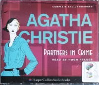 Partners in Crime written by Agatha Christie performed by Hugh Fraser on CD (Unabridged)