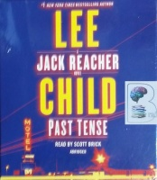 Past Tense written by Lee Child performed by Scott Brick on CD (Abridged)