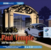 Paul Temple and the Margo Mystery written by Francis Durbridge performed by BBC Radio Full-Cast Dramatisation, Peter Coke and Marjorie Westbury on CD (Abridged)
