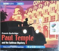 Paul Temple and the Sullivan Mystery written by Francis Durbridge performed by Crawford Logan and Gerda Stevenson on CD (Abridged)