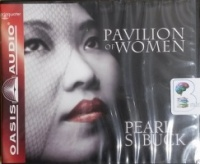 Pavilion of Women written by Pearl S. Buck performed by Adam Verner on CD (Unabridged)