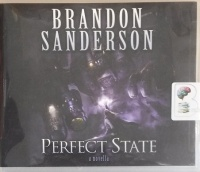 Perfect State written by Brandon Sanderson performed by Christian Rummel on CD (Unabridged)