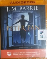 Peter Pan written by J.M. Barrie performed by Christopher Cazenove on MP3 CD (Unabridged)